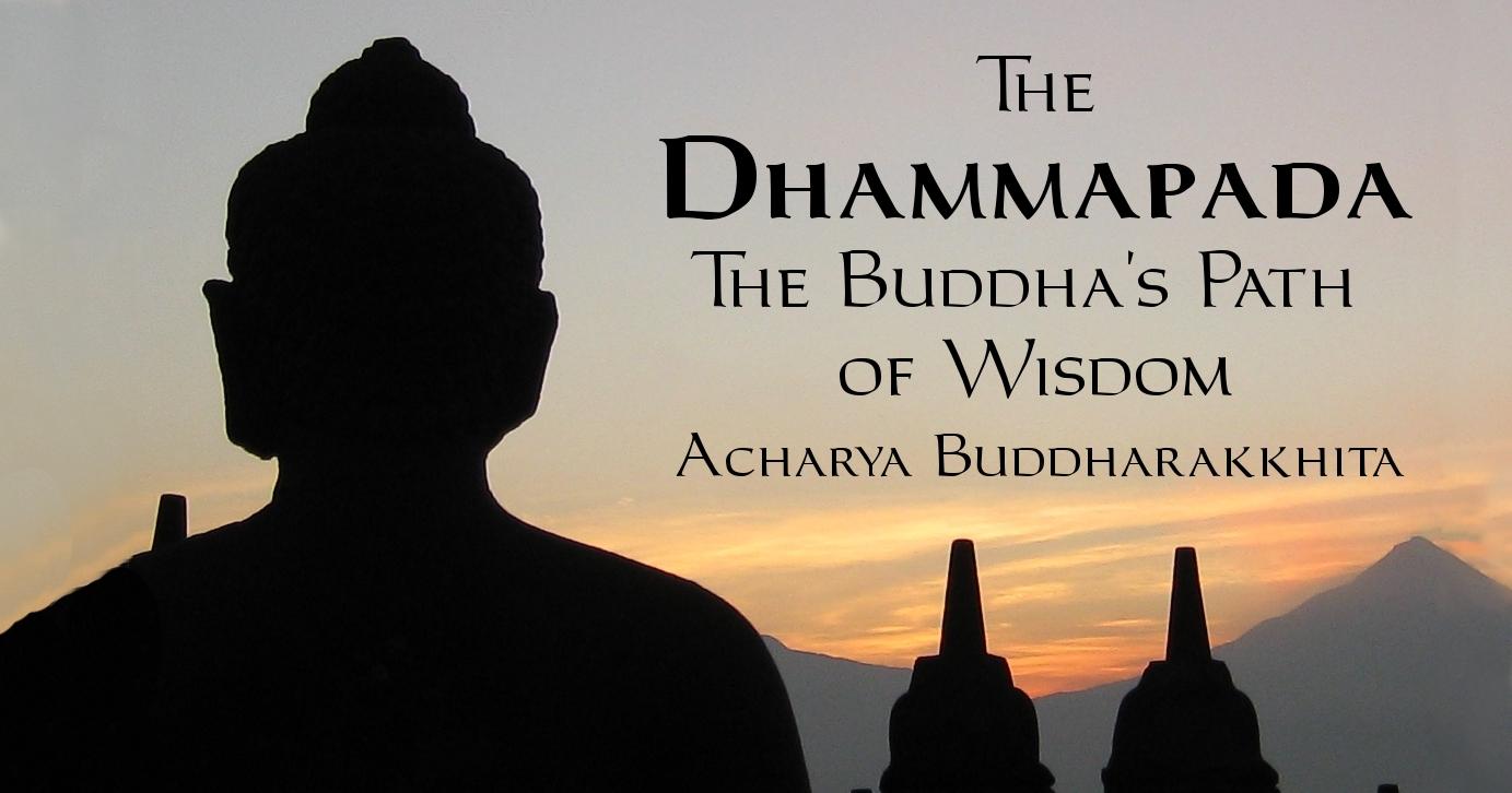 Dhammapada: The Buddha's Path of Wisdom, Translated by