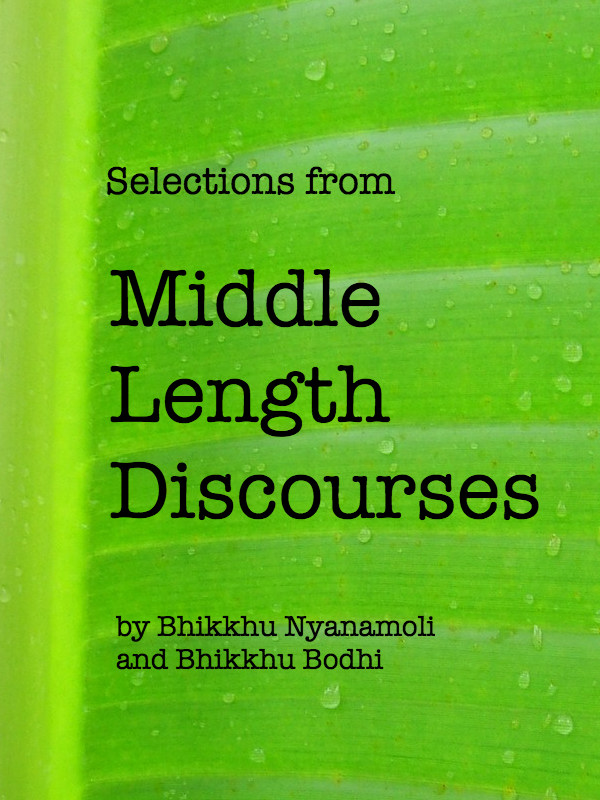Majjhima Nikaya: Selections from the Middle Length