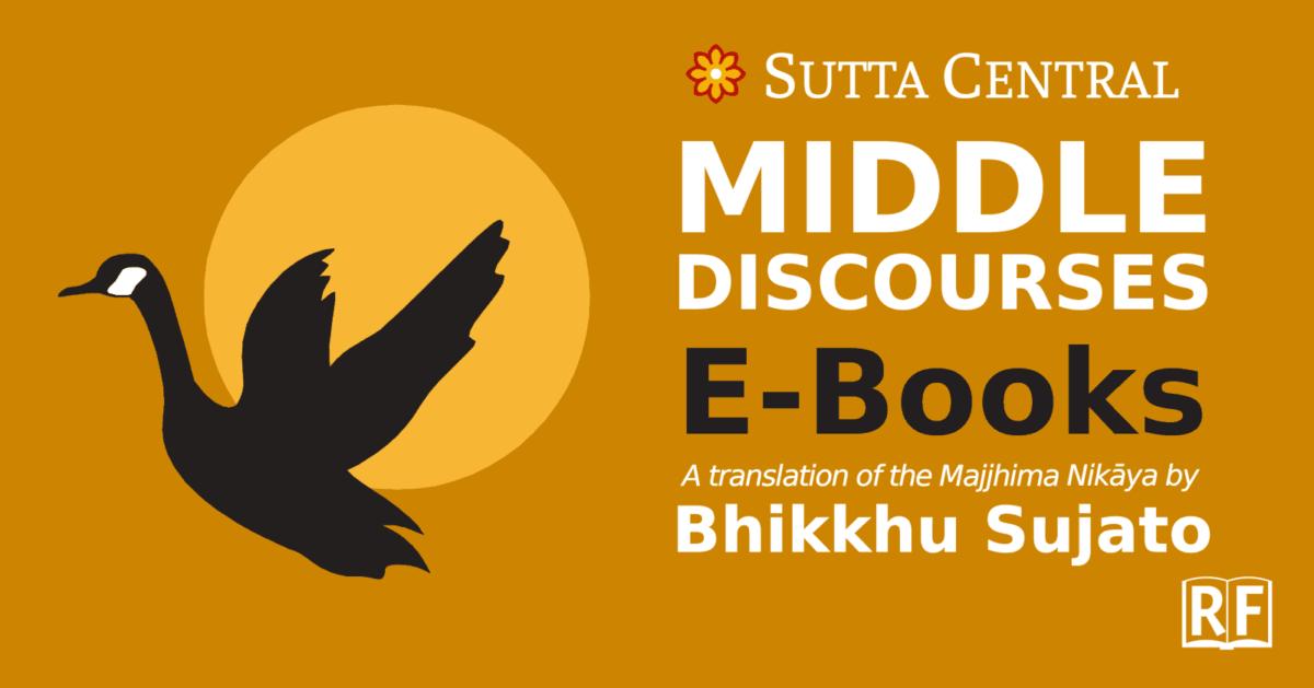Majjhima Nikaya translated by Bhikkhu Sujato—Free Epub, Kindle, PDF