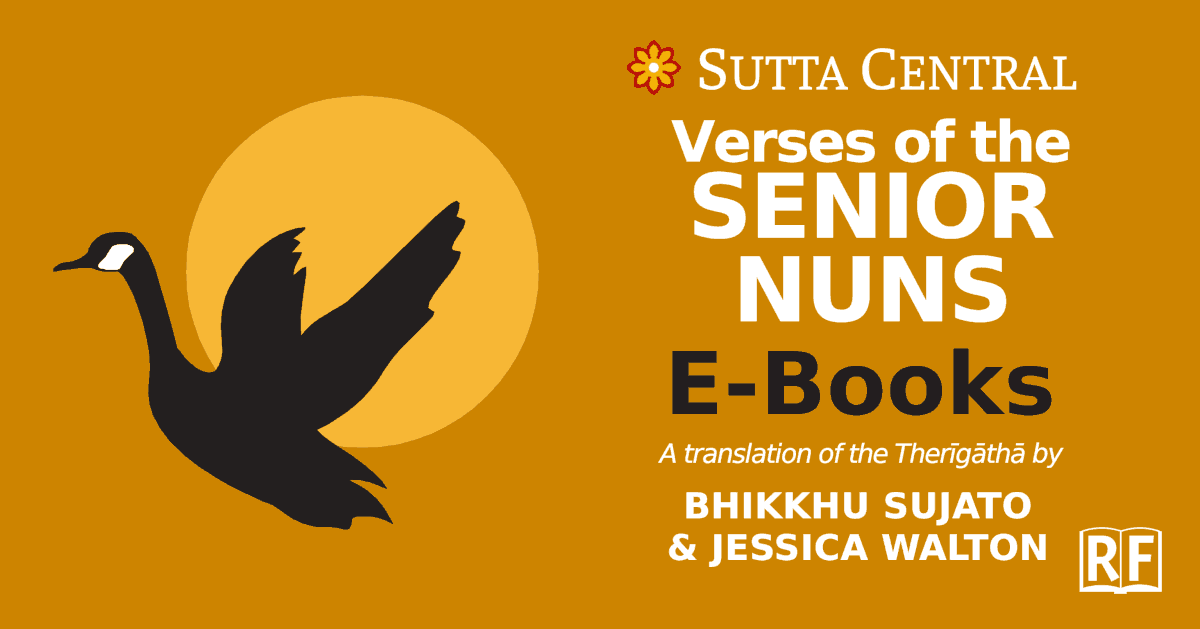 Therigatha, Verses of the Senior Nuns Free Ebook by Sujato Bhikkhu & Jessica Walton: Kinde, EPUB, PDF, DOCX, TXT, HTML